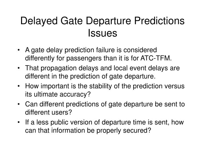 Delayed Gate Departure Predictions