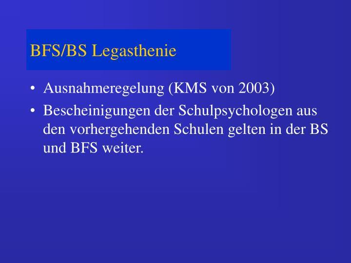 BFS/BS Legasthenie