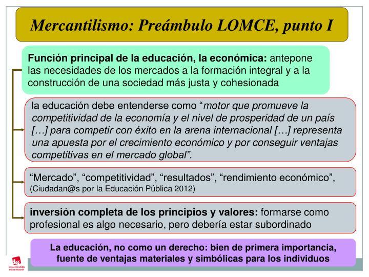 Mercantilismo: Preámbulo LOMCE, punto I