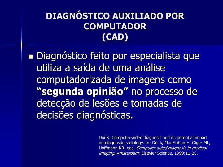 DIAGNÓSTICO AUXILIADO POR COMPUTADOR