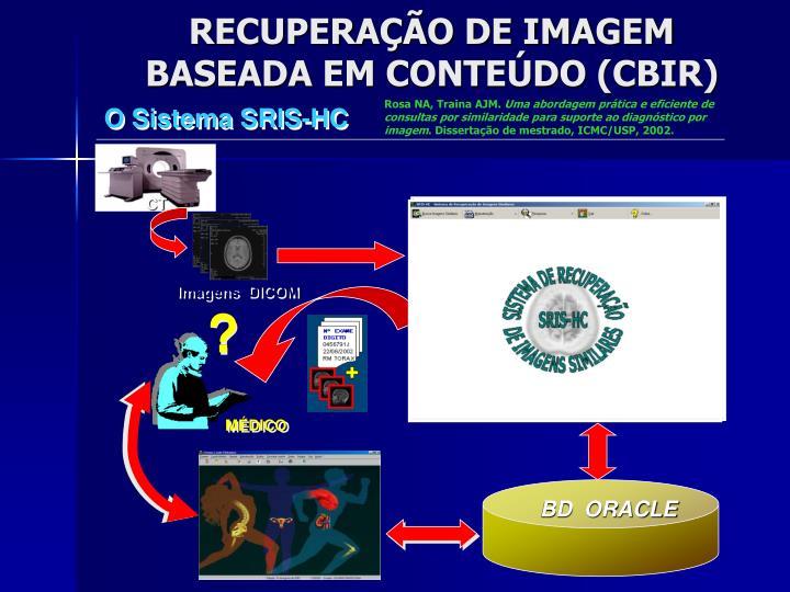 O Sistema SRIS-HC