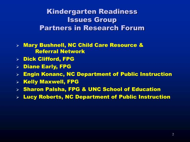 Kindergarten readiness issues group partners in research forum