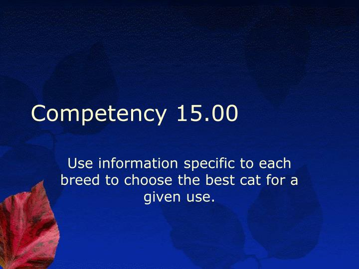 Competency 15.00