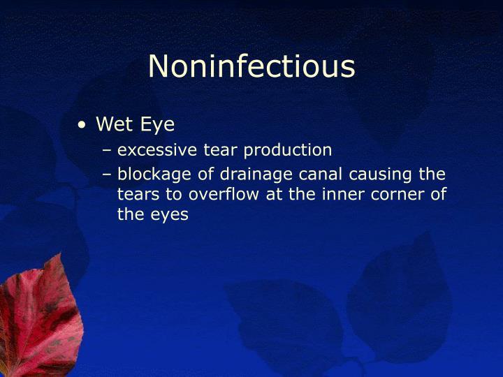 Noninfectious