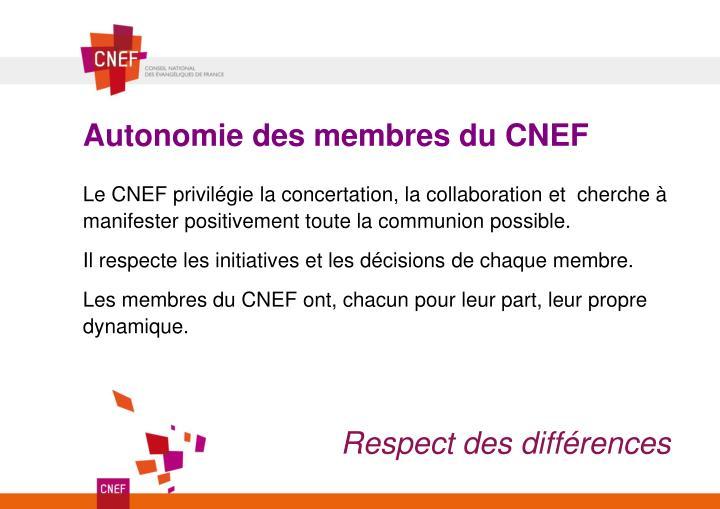 Autonomie des membres du CNEF