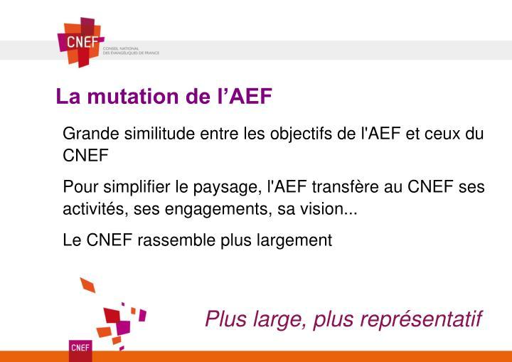 La mutation de l'AEF