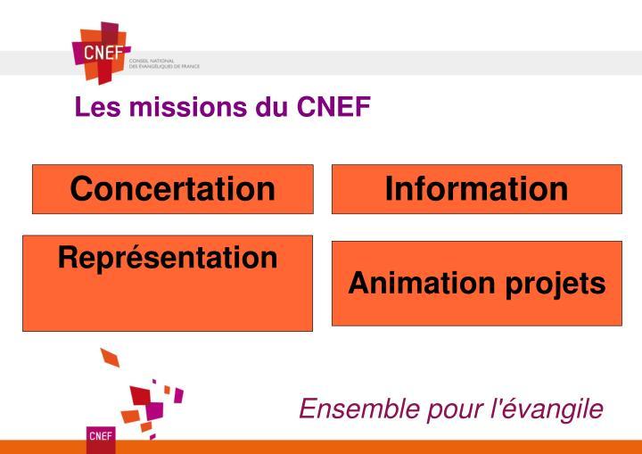 Les missions du CNEF
