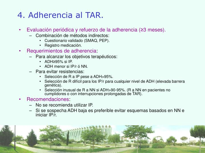 4. Adherencia al TAR.