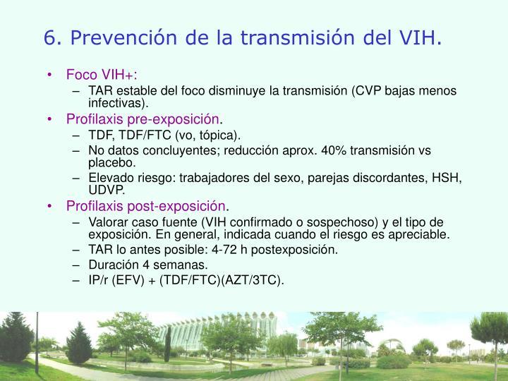 6. Prevención de la transmisión del VIH.