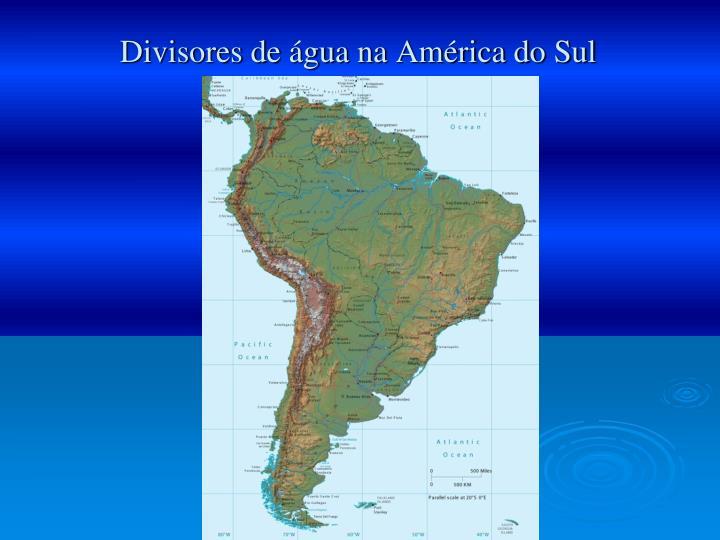 Divisores de água na América do Sul