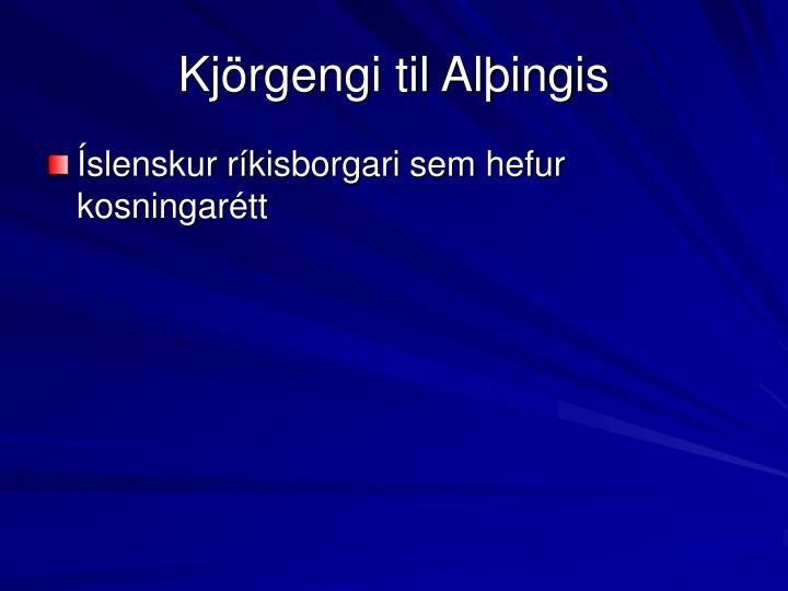 Kjörgengi til Alþingis