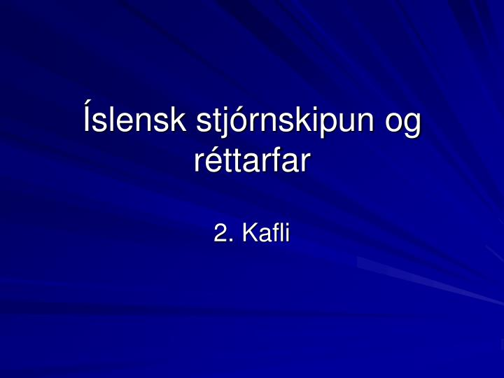 Íslensk stjórnskipun og réttarfar