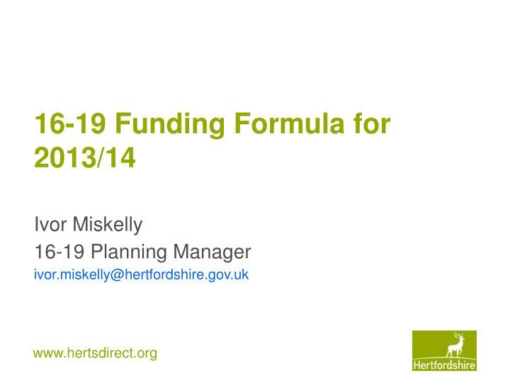 16-19 Funding Formula for 2013/14