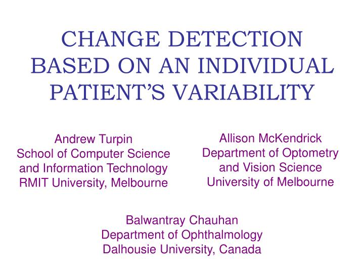 Change detection based on an individual patient s variability
