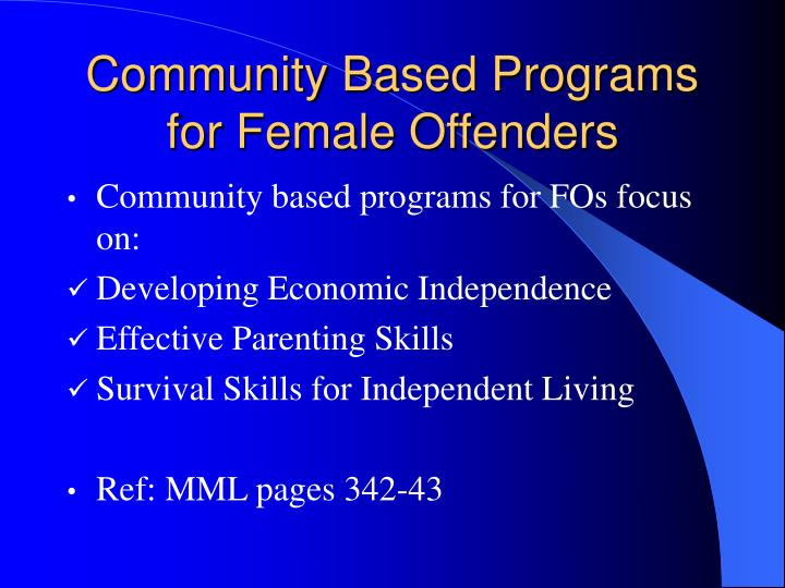 Community Based Programs for Female Offenders