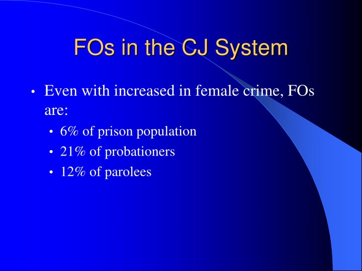 FOs in the CJ System