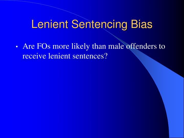 Lenient Sentencing Bias