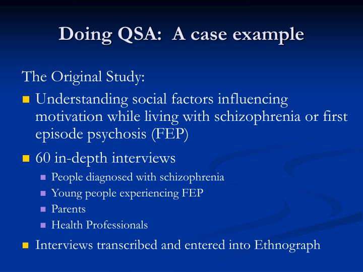 Doing QSA:  A case example