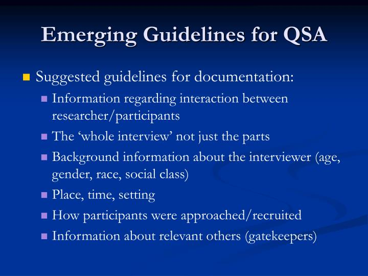 Emerging Guidelines for QSA