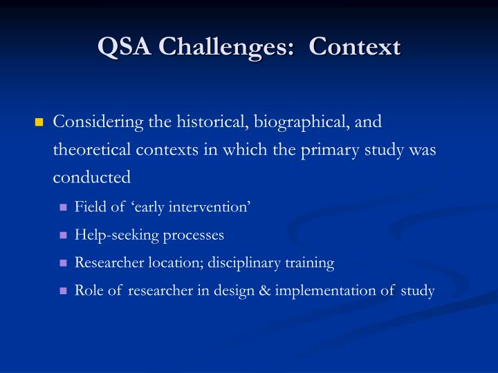 QSA Challenges:  Context