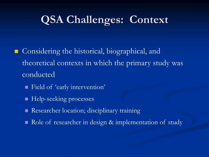 QSA Challenges:  Context