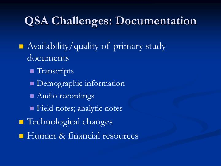 QSA Challenges: Documentation
