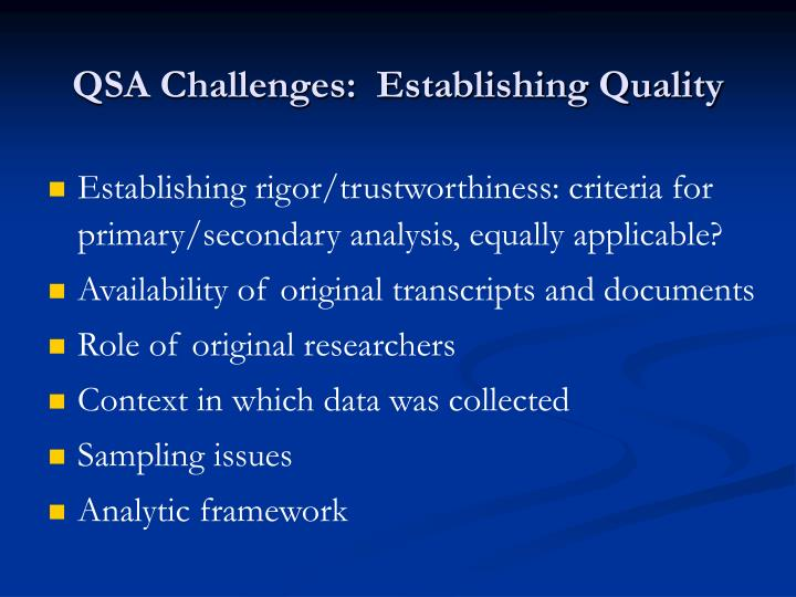 QSA Challenges:  Establishing Quality