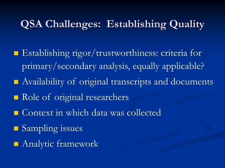 QSA Challenges:  Establishing Quality