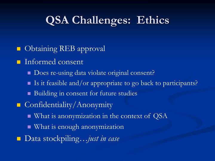 QSA Challenges:  Ethics