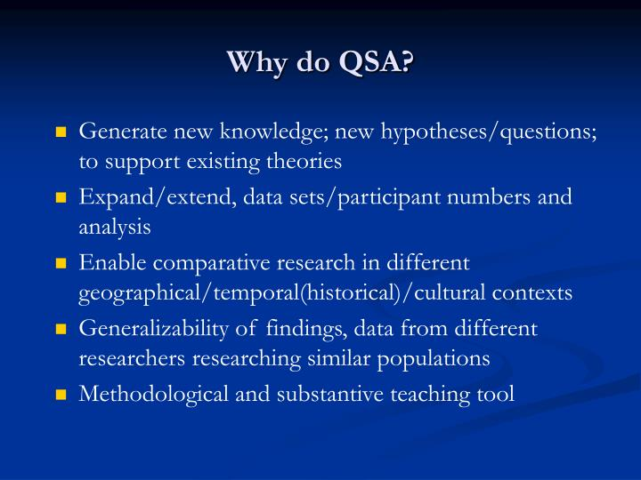 Why do QSA?