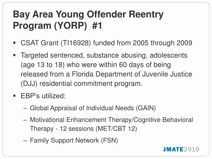Bay Area Young Offender Reentry Program (YORP)  #1