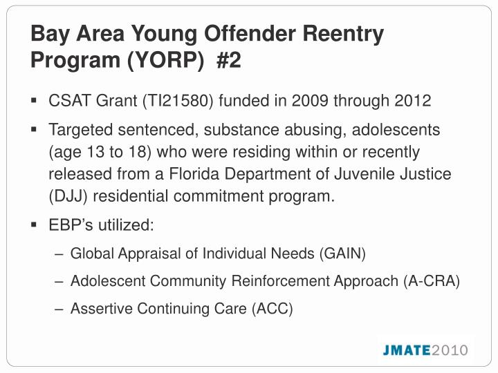 Bay Area Young Offender Reentry Program (YORP)  #2