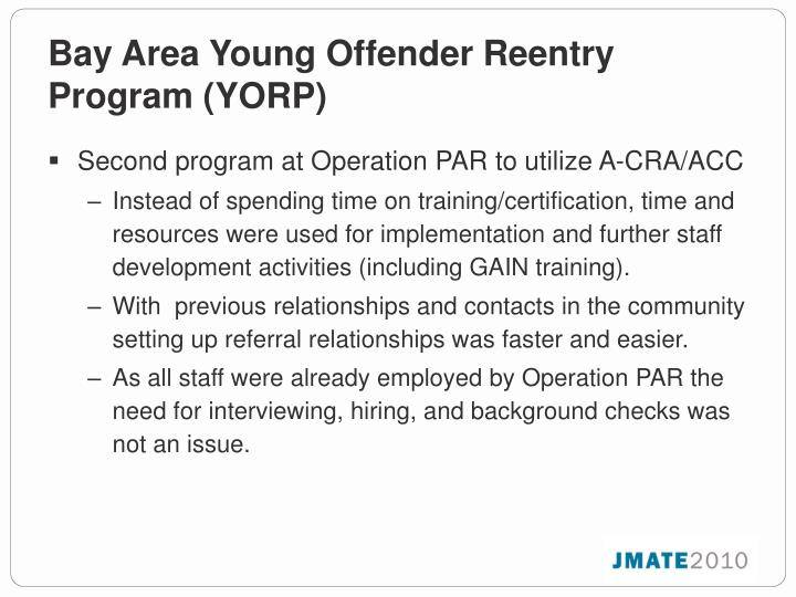Bay Area Young Offender Reentry Program (YORP)