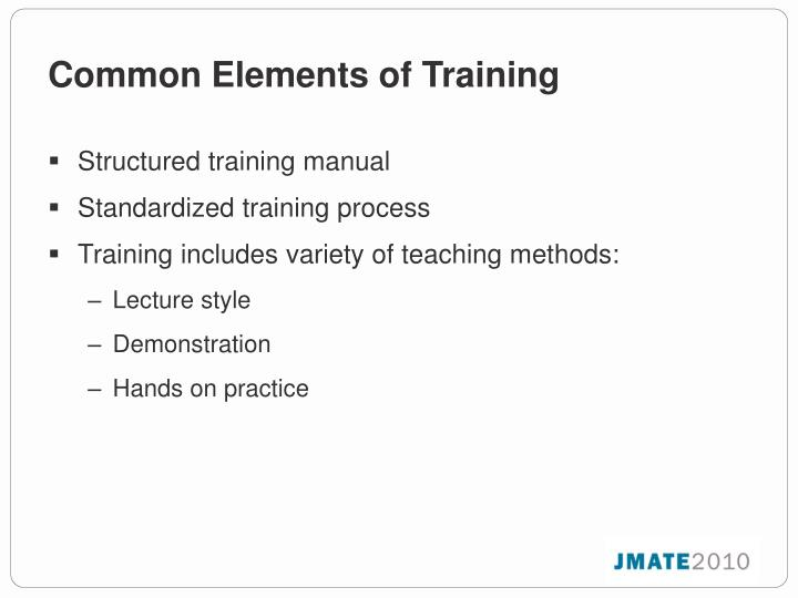 Common Elements of Training