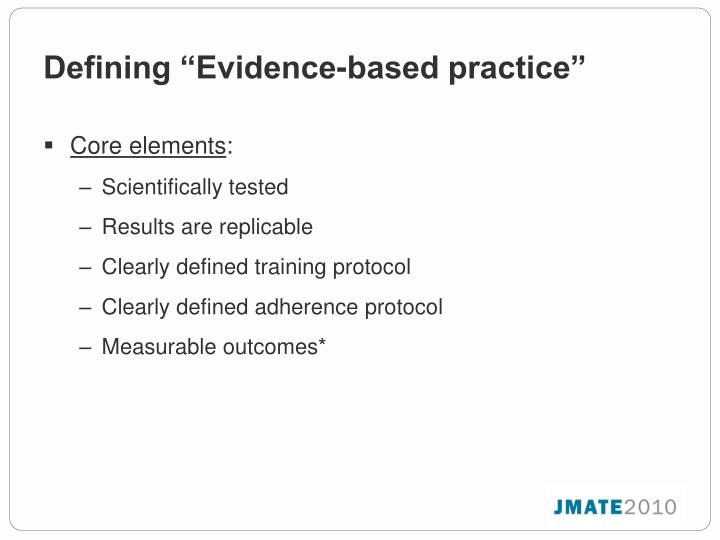 "Defining ""Evidence-based practice"""