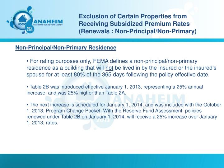 Exclusion of Certain Properties from Receiving Subsidized Premium Rates (Renewals : Non-Principal/Non-Primary)