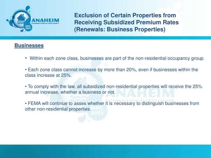 Exclusion of Certain Properties from Receiving Subsidized Premium Rates (Renewals: Business Properties)