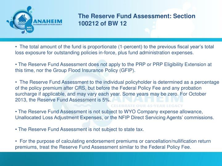 The Reserve Fund Assessment: Section 100212 of BW 12