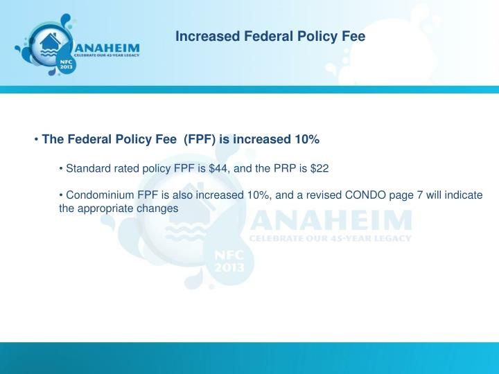 Increased Federal Policy Fee