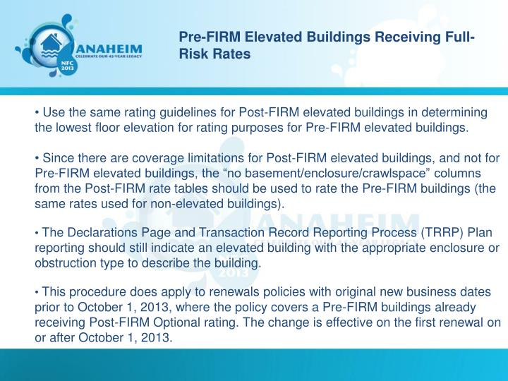 Pre-FIRM Elevated Buildings Receiving Full-Risk Rates