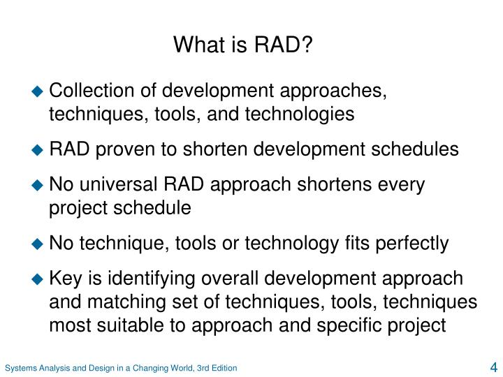 What is RAD?