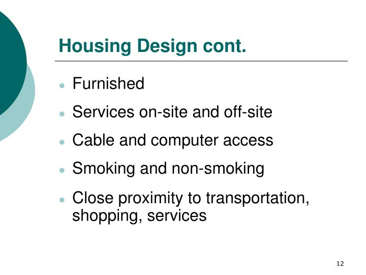 Housing Design cont.