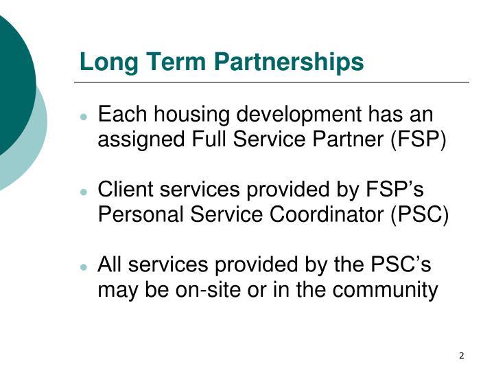 Long Term Partnerships
