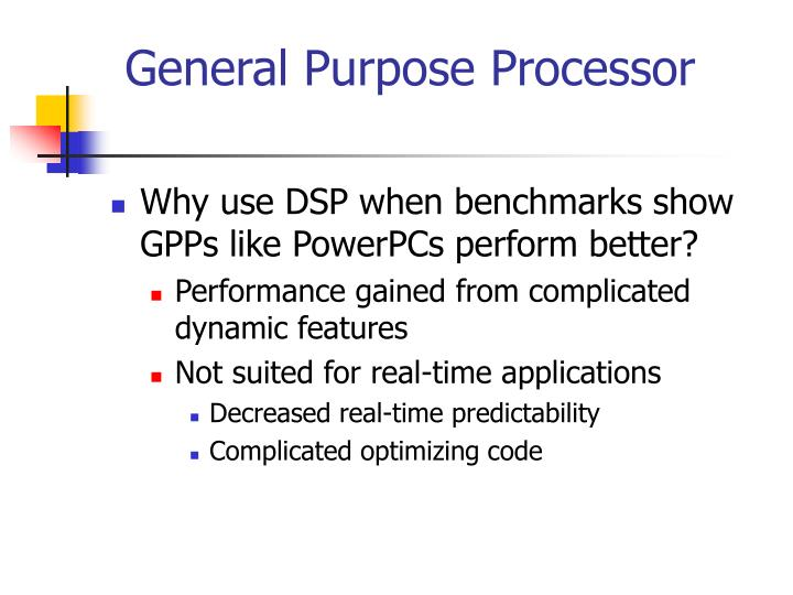 General Purpose Processor