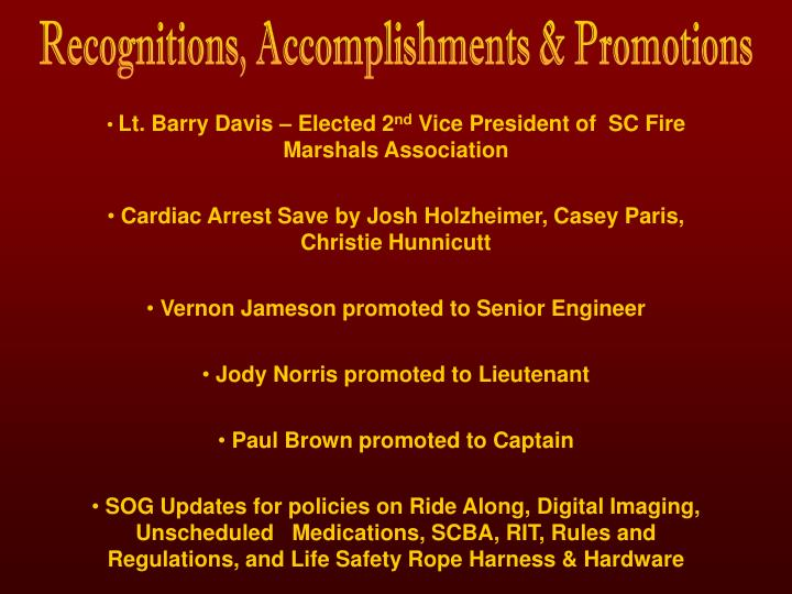 Recognitions, Accomplishments & Promotions