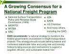 a growing consensus for a national freight program