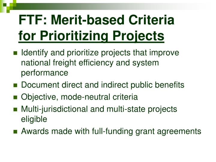 FTF: Merit-based Criteria