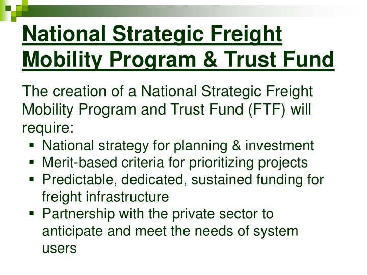 National Strategic Freight Mobility Program & Trust Fund