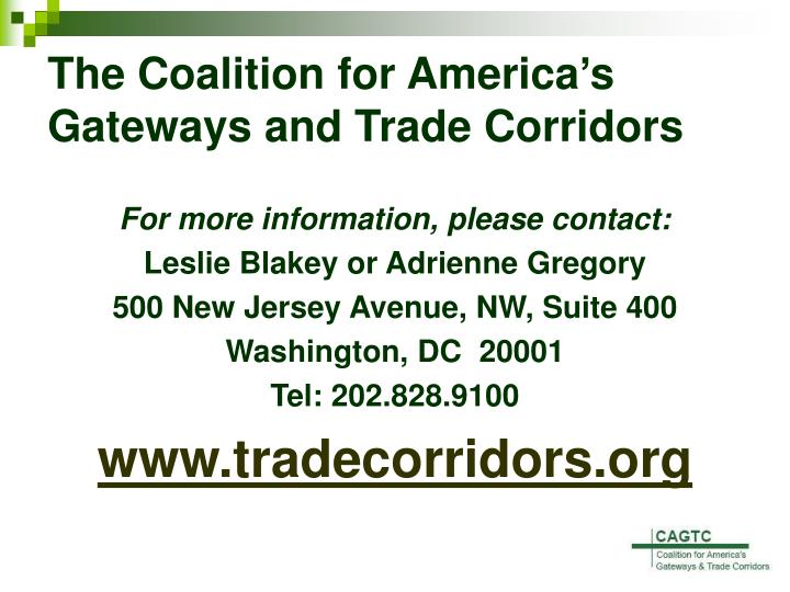 The Coalition for America's Gateways and Trade Corridors