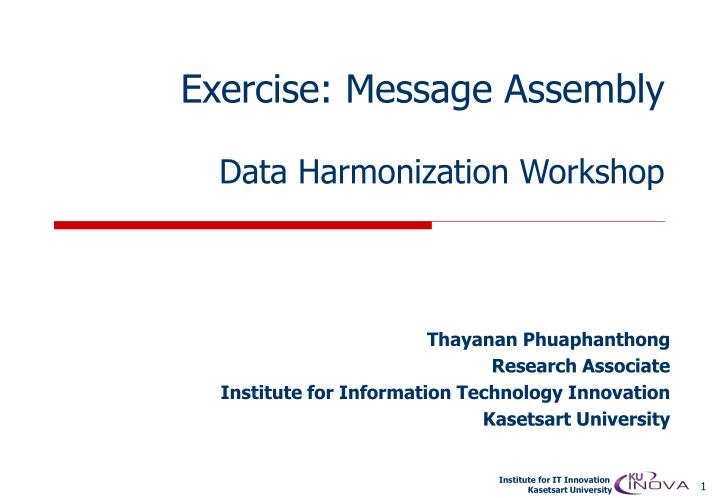 Exercise message assembly data harmonization workshop
